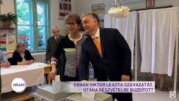 A Híradó tudosítása: Orbán Viktor szavazott a 2019-es Európai Parlamenti választásokon.