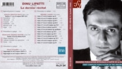 Dinu Lipatti: Ultimul recital - Un interviu cu Yvette Carbou (Solstice)