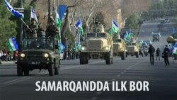Ўзбек армияси Самарқандда ўз кучини намойиш қилди