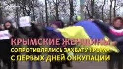 Qırım qarşılığınıñ künleri: Qırım qadınları Ukrainadaki barışıq içün nasıl küreşti (video)