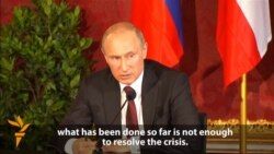 Putin Says Ukraine Truce 'Not Enough'