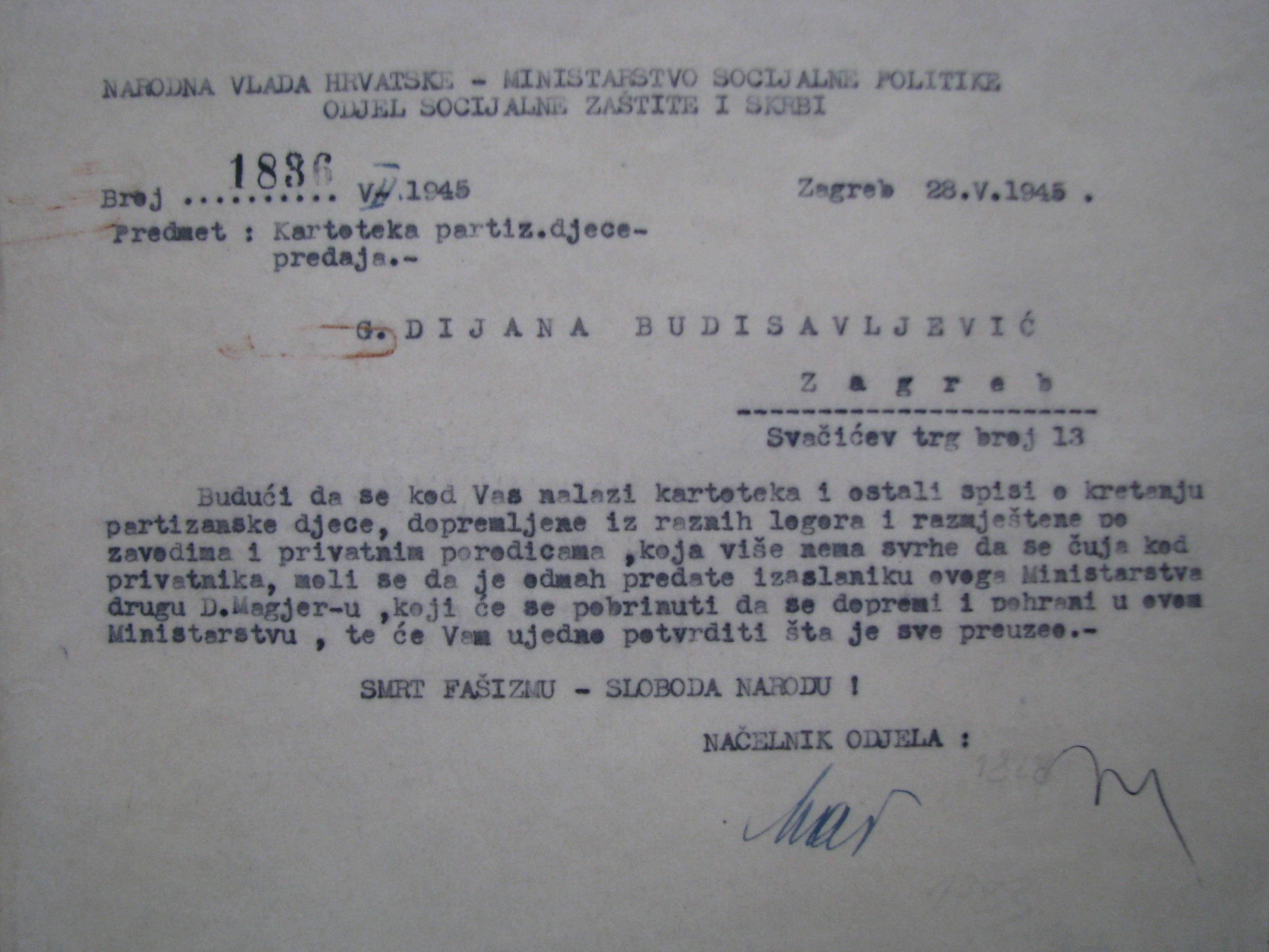 Nalog Diani Budisavljević da preda Kartoteku partizanske djece, Zagreb, 28. svibnja 1945. Nalog potpisala Tatjana Marinić, načelnica odsjeka. HR HDA