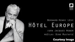 "Shfaqjen ""Hotel Evropa"", me aktor Jacques Weber."