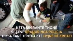 Migrantët akuzojnë policinë kroate për brutalitet