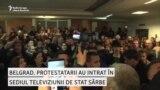 Protestatarii din Serbia intră în sediul televiziunii de stat