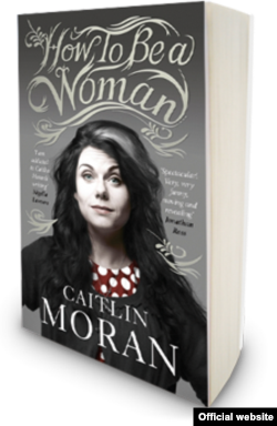 "Caitlin Moran ""How to be a Woman"""