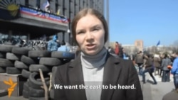 'We Want Ukraine's East To Be Heard,' Say Pro-Russian Activists In Donetsk