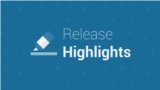 Release highlights