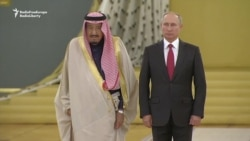Putin, Saudi King Hold Talks In Moscow