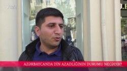 Azərbaycanda din azadlığının durumu necədir?