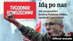 Обкладинка польського тижневика Tygodnik Powszechny на яку винесено заголовок статті про націоналізм у Польщі: «Йдуть по нас!»