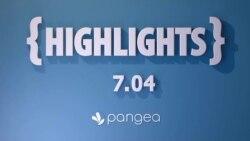 Pangea Highlights 7.04