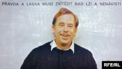 "Vaclav Havel. Poster says: ""Truth and love must prevail over lies and hate."""