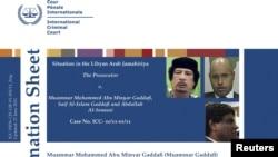 Халықаралық трибунал іздеу жариялаған Муаммар Каддафи, оның ұлы Саиф әл-Ислам және Абдулла әл-Санусси. 27 маусым, 2011 жыл.