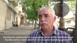 Bakı sakinlərinin Azərbaycan ordusunda casusluq iddialarına reaksiyası