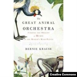 Книга Берни Краузе ''Великий анималисткий оркестр''