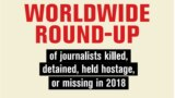 Worldwide Round-Up Of Journalists Killed, Detained, Held Hostage (RSF) - graphic for JIT page