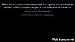 Во знак на протест против членот 11 од предлог-законот за граѓанска одговорност за навреда и клевета, кој се однесува на комуникацијата преку интернет, дел од македонските интернет сајтови ноќеска на полноќ ги затемнија екраните.