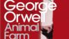 "George Orwell, ""Ferma animalelor"". Introducere"