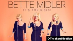 Bette Midler: It's The Girls