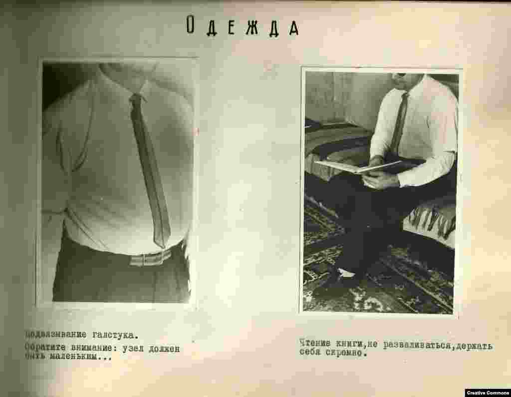 Clothing:   Tying a tie: Please note that the knot must be small.   Reading a book: don't sprawl, keep yourself humble.