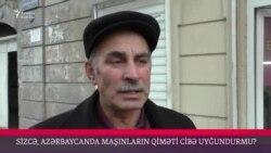 Azərbaycanda maşınların qiyməti cibə uyğundurmu?