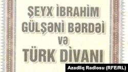 «Şeyx İbrahim Gülşəni Bərdəi və türk divanı»