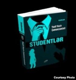 """Yusif Vəzir Çəmənzəminlinin """"Studentlər"""" romanının yeni nəşri."""