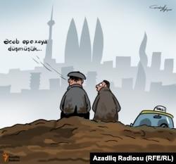 """""""Əcəb epoxaya düşmüşük!"""". Karikatura. Gündüz Ağayev."""