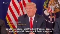"Trump ""falënderon"" Putinin"