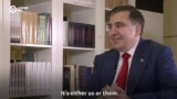 Saakashvili Interview: 'It's Either Us Or Them'