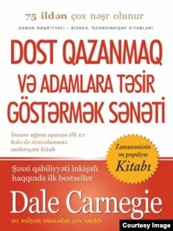 """Deyl Karneqinin məşhur kitabı """"Dostu necə qazanmalı və adamlara necə təsir etməli"""""""