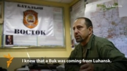 Separatist Commander Says Rebels Had Buk Missiles