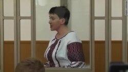 У суді в Росії Савченко провини не визнала