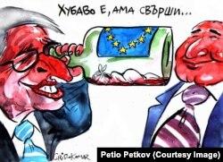 """Caricatura de Hristo Komarnițki,""""Sega"""" . Juncker către """"prietenul Borisov"""": """"A fost bine [împreună], dar s-a terminat"""""""