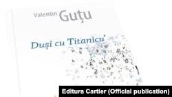 """Coperta volumului """"Duși cu Titanicu'. Lingvistică prozaică sau/și Proză lingvistică""""."""