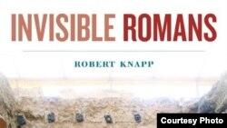 """Фрагмент обложки книги Роберта Наппа """"Незаметные римляне"""""""