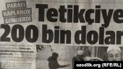 Заголовок на первой странице газеты Yeni Shafak гласит: «200 тысяч долларов стрелку» (Tetıkçiye 200 bın dollar).