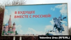 "This Tiraspol billboard, ""In the future, Together with Russia,"" makes its intentions clear."
