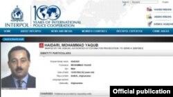 Моухаммад Якуб Хайдари находится в розыске Международной полиции (Интерпол)