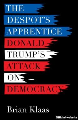 Вокладка кнігі «Вучань дэспата: Напад Дональда Трампа на дэмакратыю»