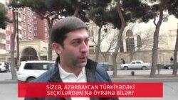 Sizcə, Azərbaycan Türkiyədəki seçkilərdən nə öyrənə bilər?