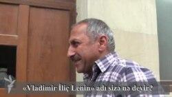 Vladimir İliç Lenin adı sizə nə deyir?