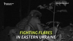 Fighting Flares In Eastern Ukraine