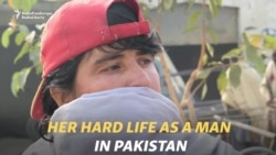 Her Hard Life As A Man In Pakistan