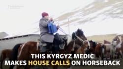 House Calls On Horseback In Kyrgyzstan