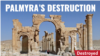 Palmyra's Destruction