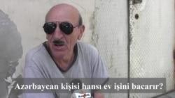 Azərbaycan kişisi hansı ev işini bacarır?