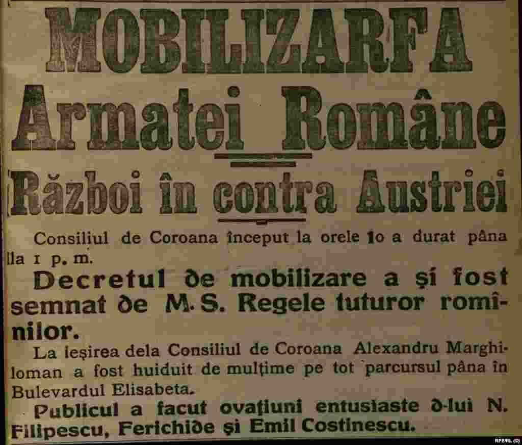 Mobilizarea armatei române. Ziarul Epoca din 16/28 august 1916. România a intrat în război după doi ani de neutralitate, numai după angajamentul Antantei privind recunoșterea drepturilor sale în Transilvania. Meritul acestei înțelegeri și a aplicării ei îi aparține premierului Ionel Brătianu