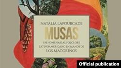 Detaliu de pe coperta albumului Musas: Un Homenaje al Folclore Latinoamericano en Manos de los Macorinos, Natalia Lafourcade, 2017 - 2018.